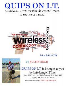 """""""Quips on IT"""" by Kulbir Singh"""